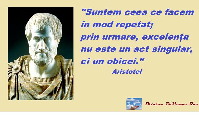 suntem ceea ce facem Aristotel