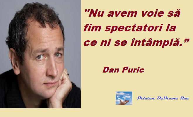 nu fi spectator d.puric